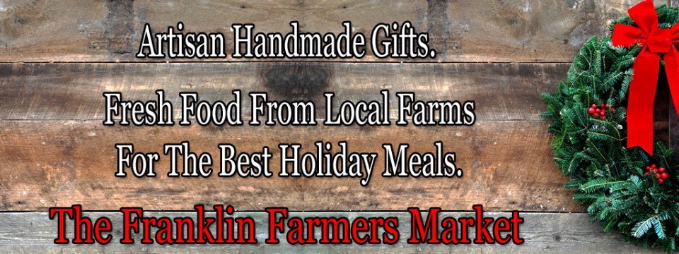 Christmas 2017 Shop at Franklin Farmers Market